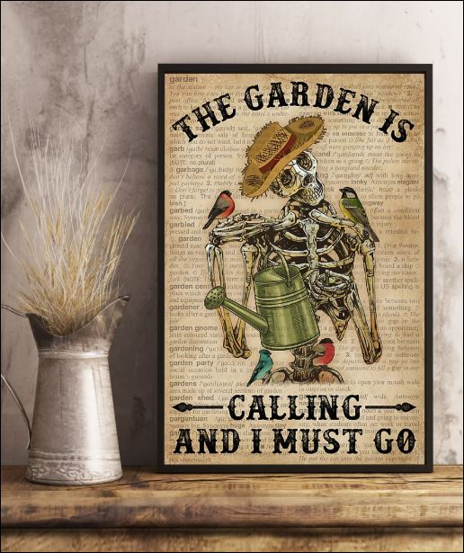 Skeleton the garden calling and i must go poster 2