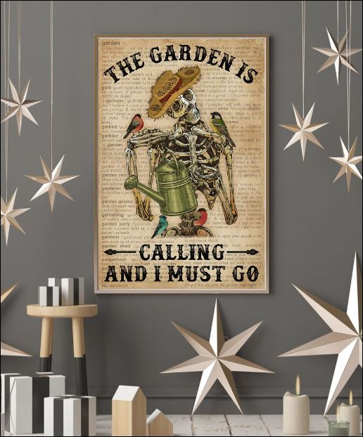 Skeleton the garden calling and i must go poster 3