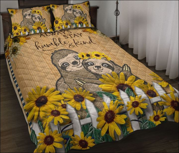 Sloth always stay humble and kind quilt