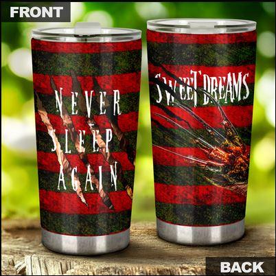 Sweet Dream never sleep again tumbler