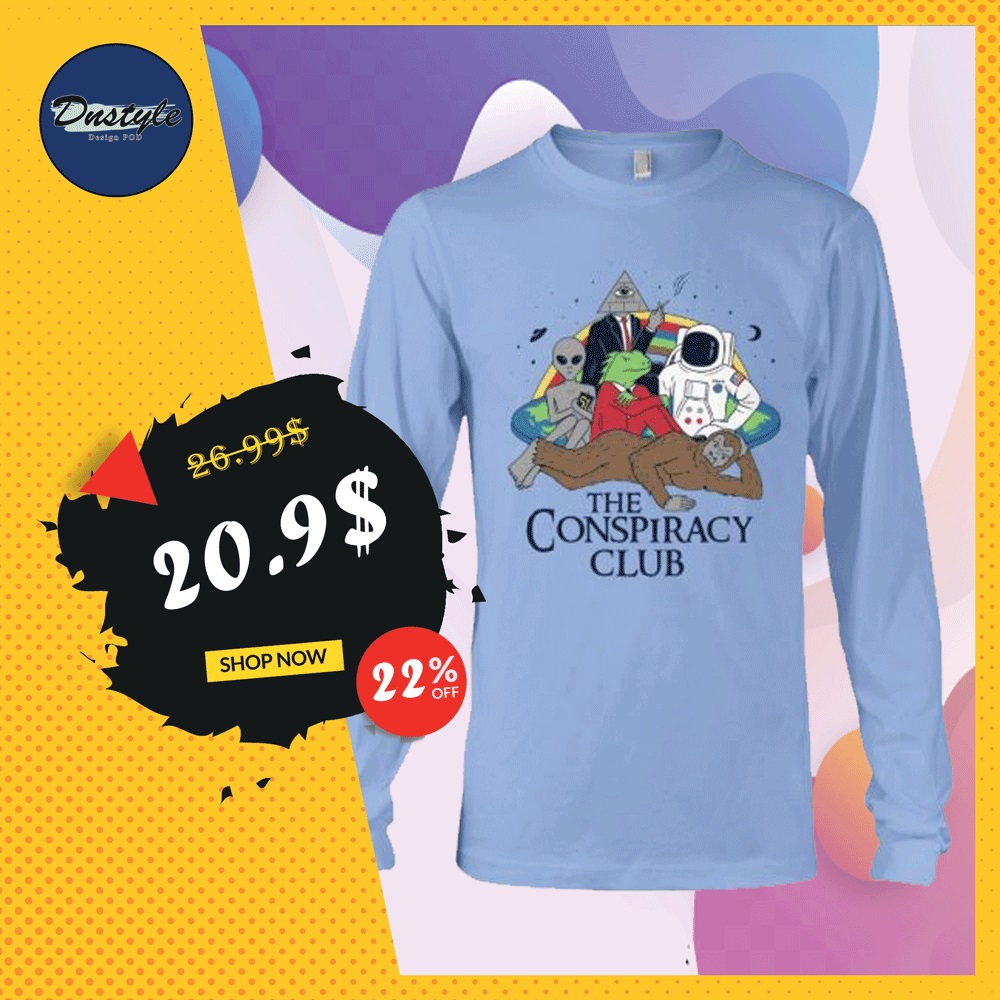 The conspiracy club long sleeved