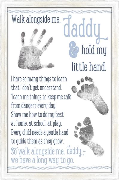 Walk alongside me daddy hold my little hand poster
