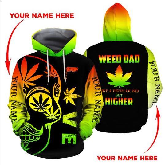 Weed dad like a regular dad but higher 3D hoodie