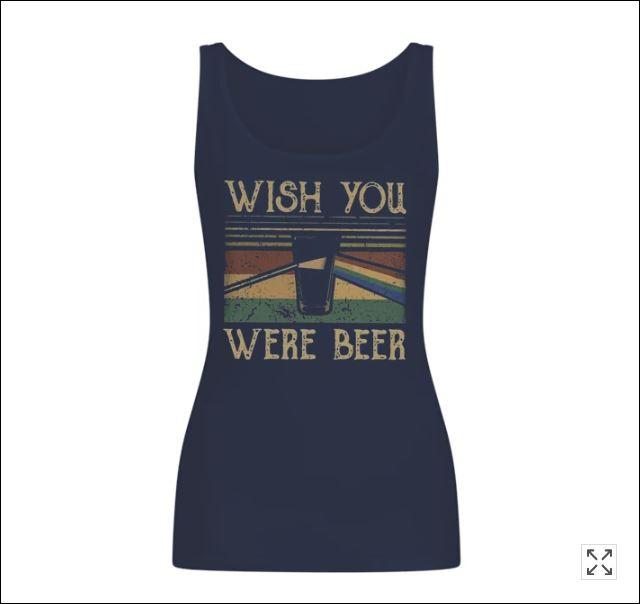 Wish you were beer vintage tank top