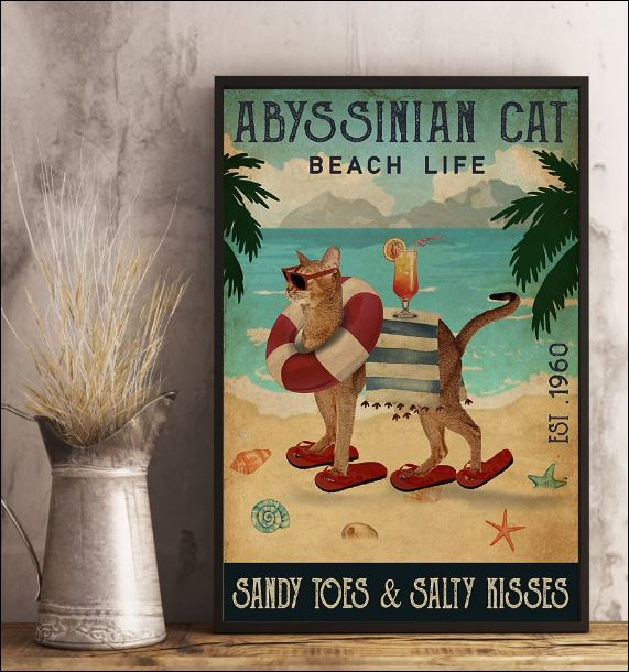 Abyssinian cat beach life sandy toes and salty kisses poster 2