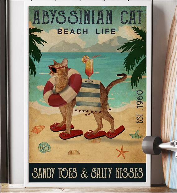 Abyssinian cat beach life sandy toes and salty kisses poster 3