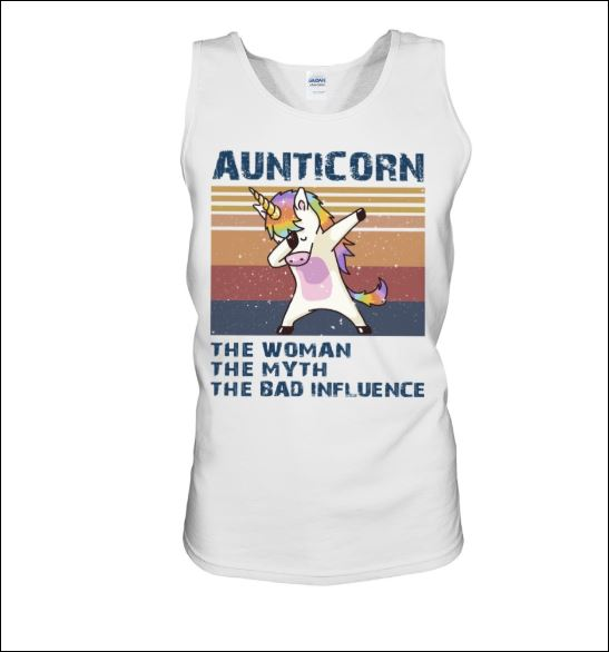 Aunticorn the woman the myth the bad influence vintage tank top