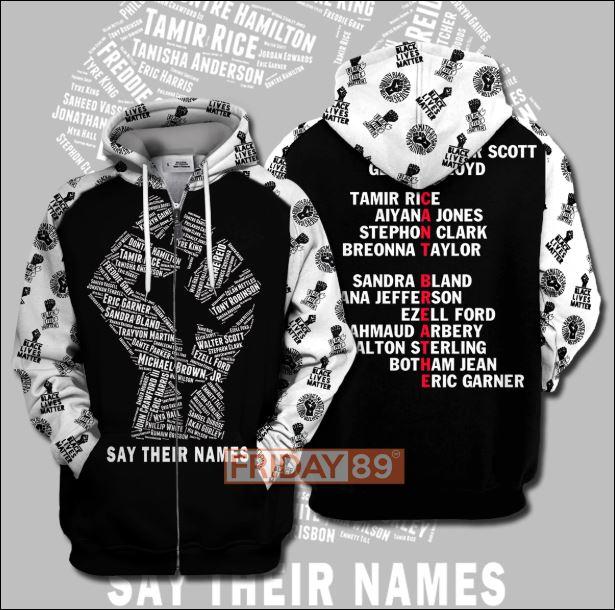 Black lives matter say their names 3D zip hoodie