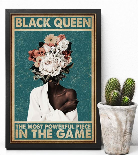 Black queen the most powerful piece in the game poster 2