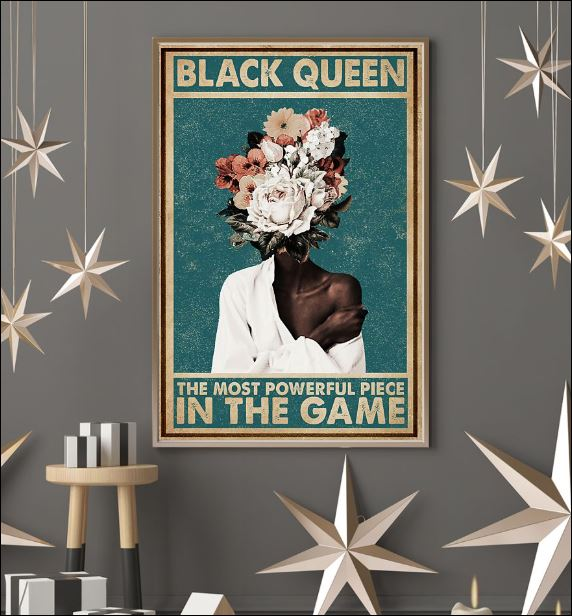 Black queen the most powerful piece in the game poster 3