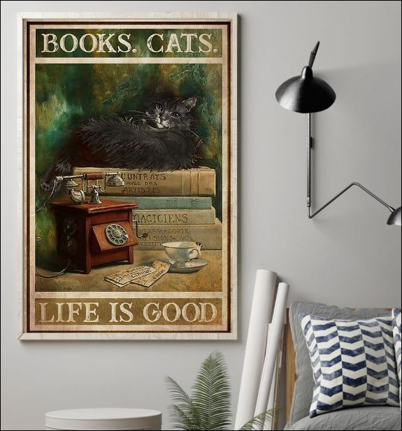 Books cats life is good poster 1