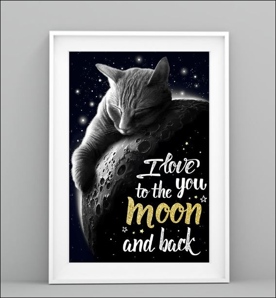 Cat I love you to the moon and back poster 3