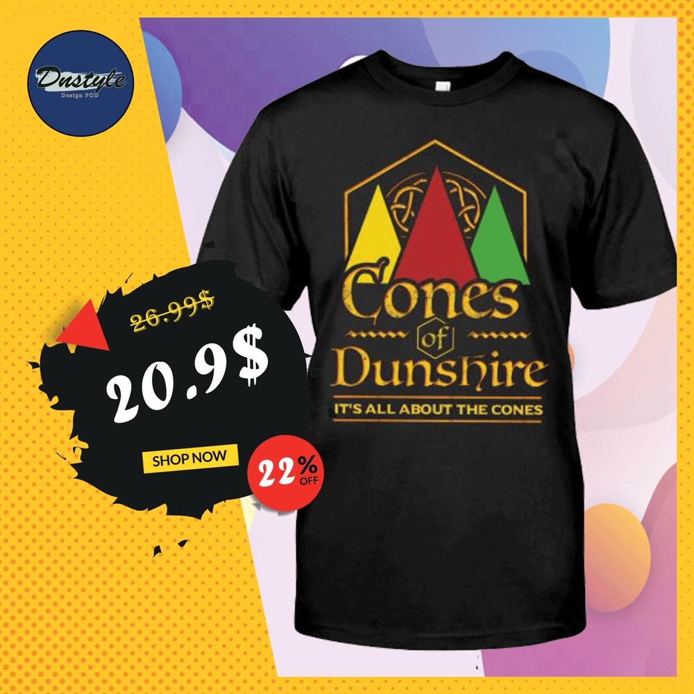 Cones of Dunshire shirt