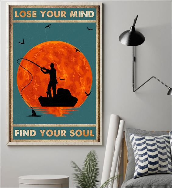 Fishing lose your mind find your soul poster 1