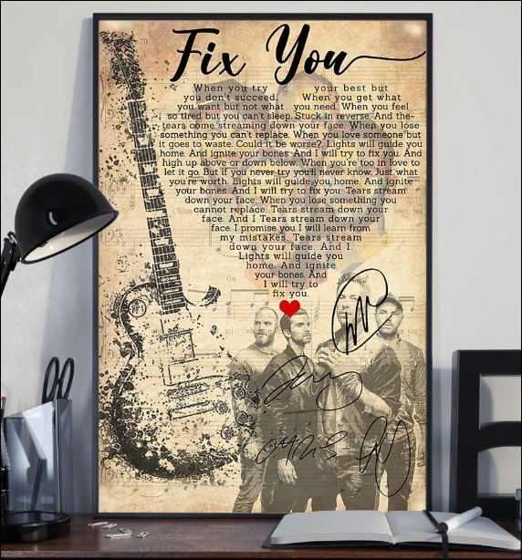 Fix you lyric Cold Play signatures poster 2