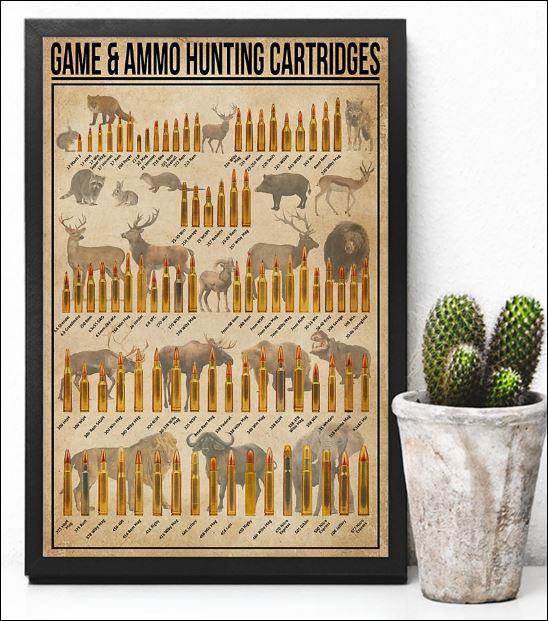 Game and ammo hunting cartridges poster 2