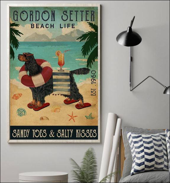 Gordon Setter beach life sandy toes and salty kisses poster 1