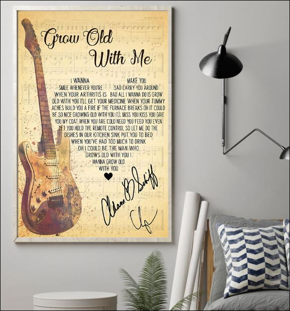 Grow old with me lyric signature poster 1