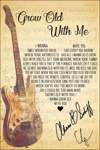 Grow old with me lyric signature poster