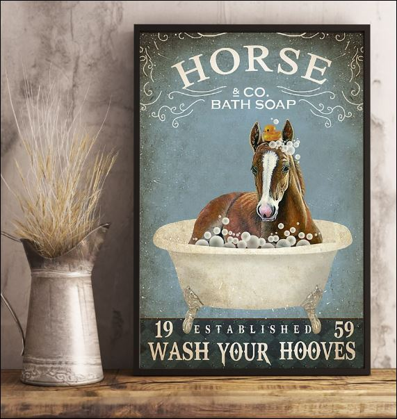 Horse co bath soap wash your hooves poster 1