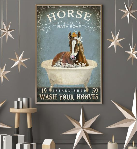 Horse co bath soap wash your hooves poster 3