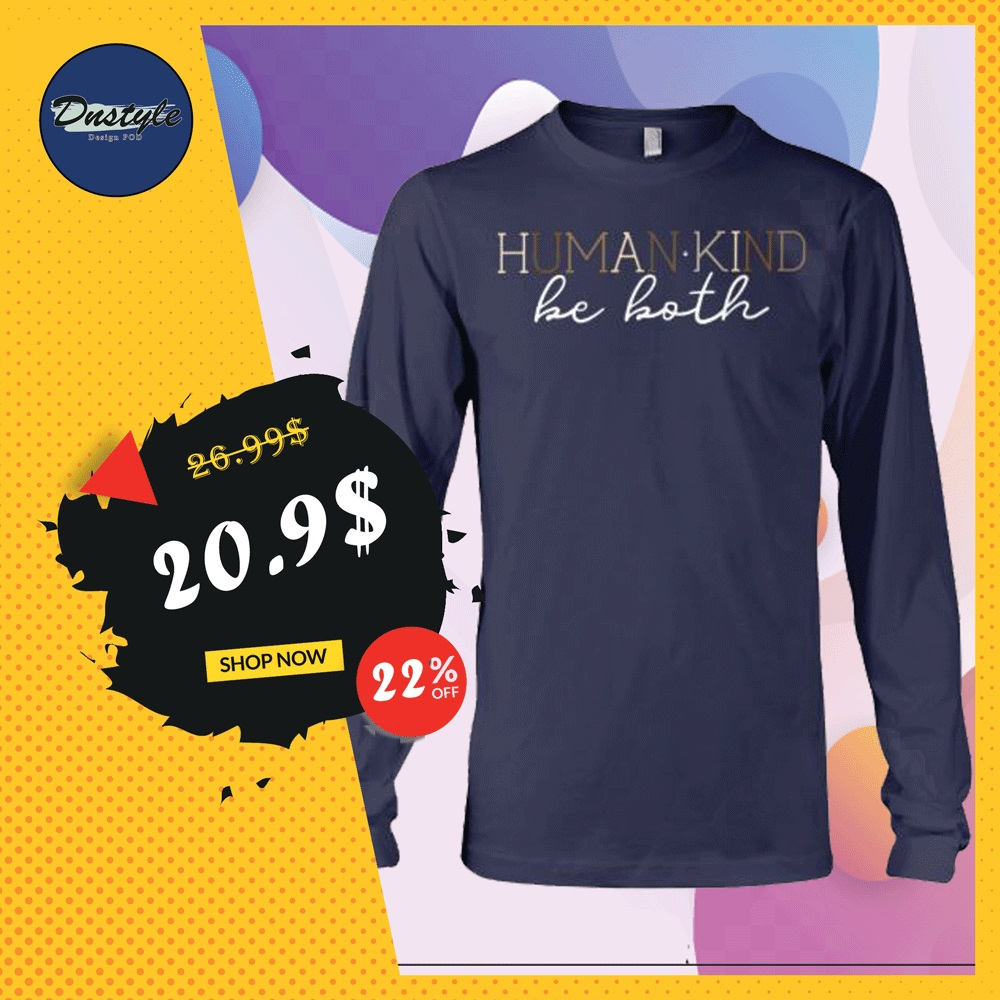 Humankind be both long sleeved