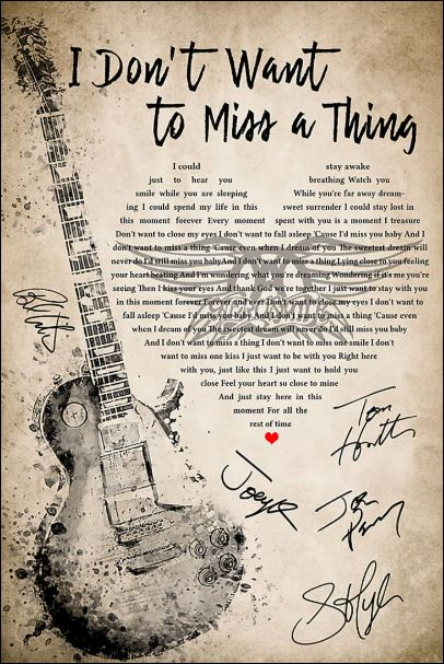 I don't want to miss a thing lyric signatures poster