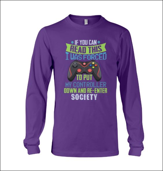 If you can read this i was forced to put my controller down and re-enter society long sleeved