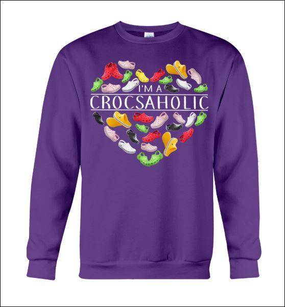 I'm a crocsaholic sweater
