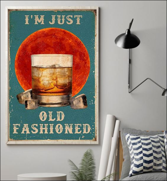 I'm just old fashioned poster 1