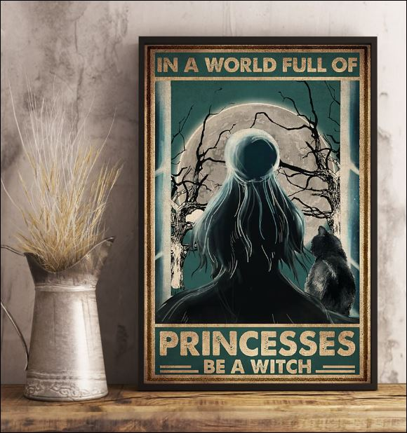 In a world full of princesses be a witch poster 3
