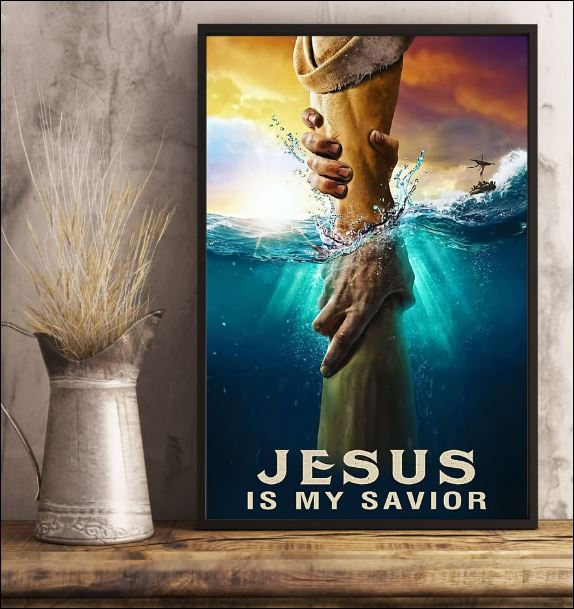 Jesus is my savior poster 2