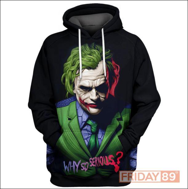 Joker why so serious 3D hoodie