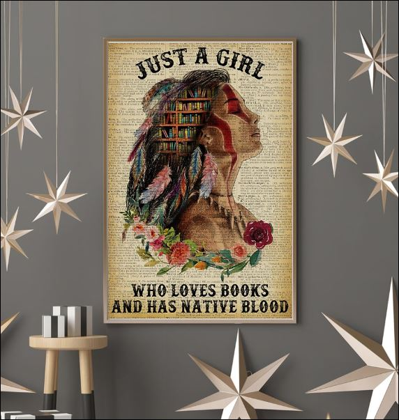 Just a girl who loves books and has native blood poster 3