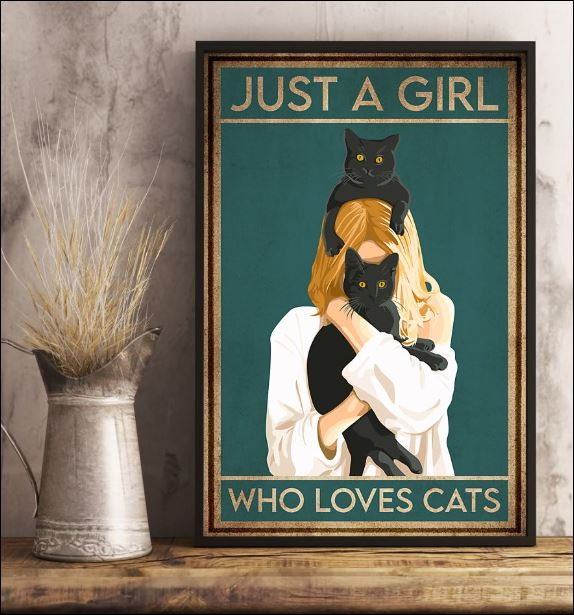 Just a girl who loves cats poster 3