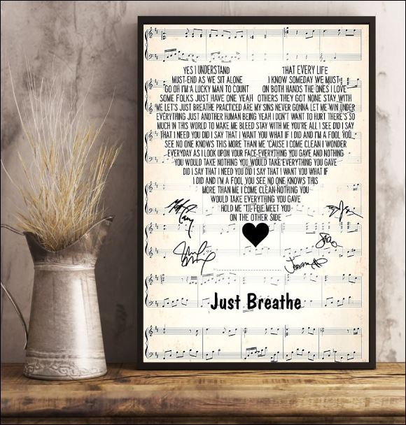 Just breathe lyric signatures poster 3