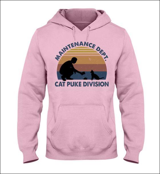 Maintenance dept cat puke division hoodie