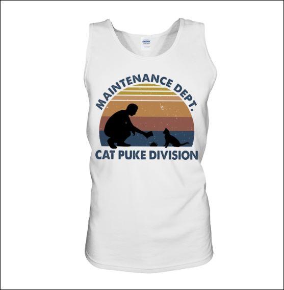 Maintenance dept cat puke division tank top