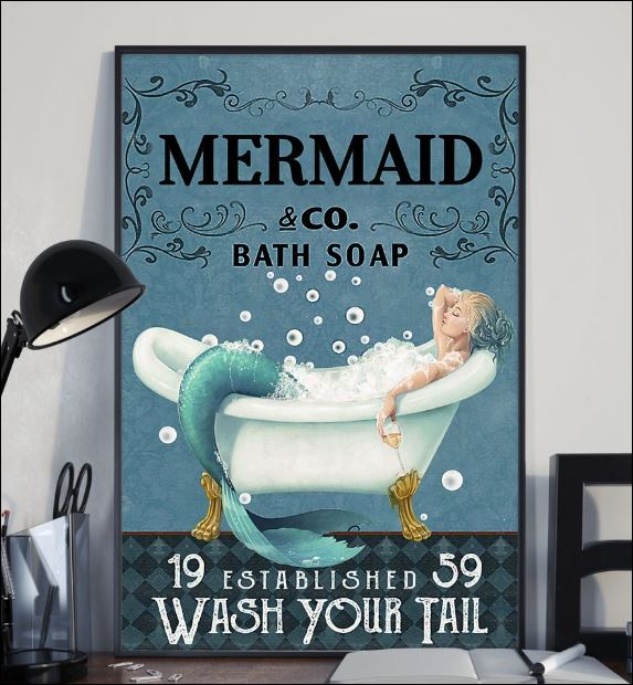 Mermaid co bath soap wash your tail poster 1