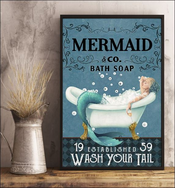 Mermaid co bath soap wash your tail poster 2