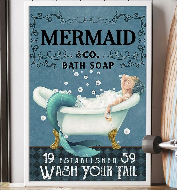 Mermaid co bath soap wash your tail poster 3