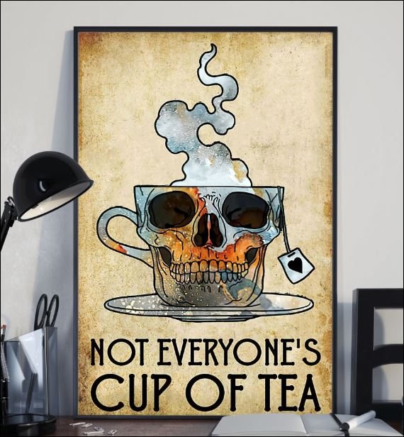 Not everyone's cup of tea poster 1
