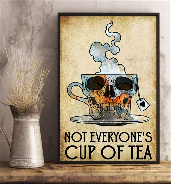 Not everyone's cup of tea poster 2