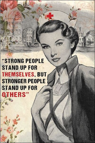 Nurse strong people stand up for themselves but stronger people stand up for others poster