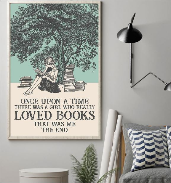 Once upon a time there was a girl who really loved books that was me the end poster 1