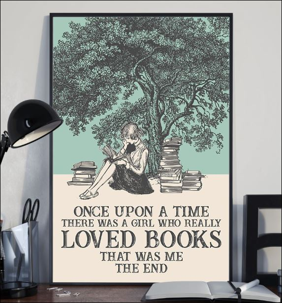 Once upon a time there was a girl who really loved books that was me the end poster 2