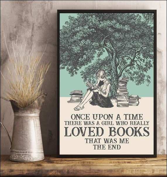 Once upon a time there was a girl who really loved books that was me the end poster 3