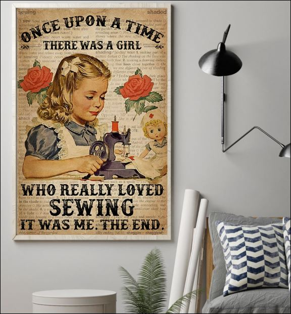 Once upon a time there was a girl who really loved sewing it was me the end poster 1
