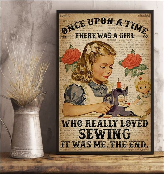 Once upon a time there was a girl who really loved sewing it was me the end poster 3