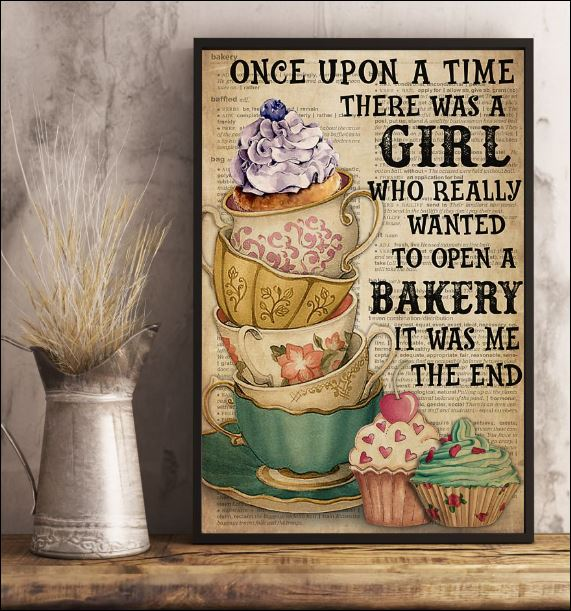 Once upon a time there was a girl who really wanted to open a bakery poster 2